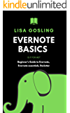 Evernote Basics - Is it for me?: Evernote 2019, Evernote gtd, Beginner's Guide to Evernote, Evernote essentials…