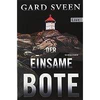 Der einsame Bote: Kriminalroman (Ein Fall für Tommy Bergmann, Band 3)