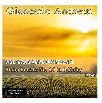 Wolfgang Amadeus Mozart: Piano Sonata No  16 In C Major, K  545