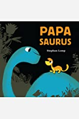 Papasaurus Kindle Edition