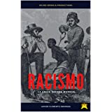 HISTORIA DE ÁFRICA: RACISMO, LA HISTORIA NO CONTADA: TODO LO QUE NUNCA TE DIJERON (RACISM,THE UNTOLD HISTORY nº 2) (Spanish E