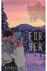 For Her: A Malsum Pass Novel Kindle Edition