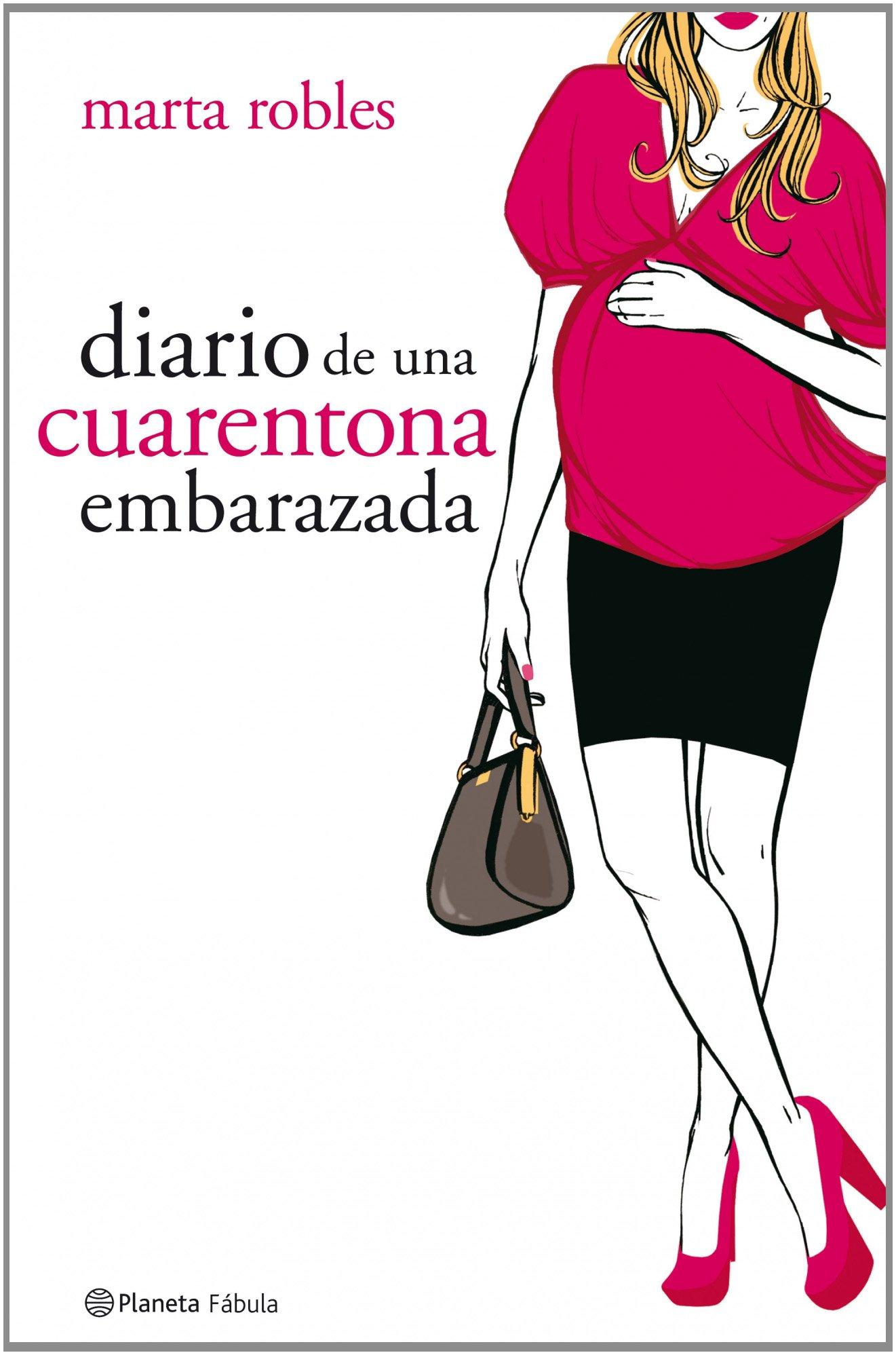 Diario de una cuarentona embarazada (Planeta Fábula): Amazon.es: Marta Robles: Libros