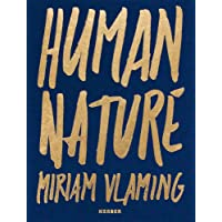 Miriam Vlaming: Human Nature