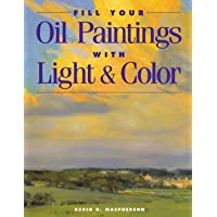 FILL YOUR OIL PAINTINGS WITH LIGH