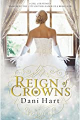 Reign of Crowns (Dupree Heights) (Volume 1) Paperback