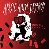 Music Must Destroy [VINYL]