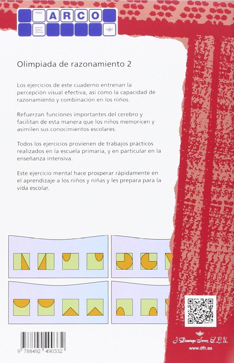 OLIMPIADA DEL RAZONAMIENTO 2 MINI ARCO: Amazon.es: AA.VV: Libros