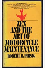 Zen and the Art of Motorcycle Maintenance : An Inquiry Into Values Paperback