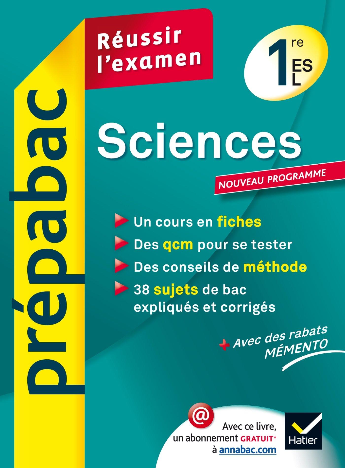 Sciences 1re ES, L - Prépabac Réussir lexamen: Cours et sujets corrigés bac - Première ES, L: Amazon.es: Isabelle Bednarek-Maitrepierre, Bruno Semelin, ...