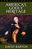 America's Godly Heritage (Video Transcript)