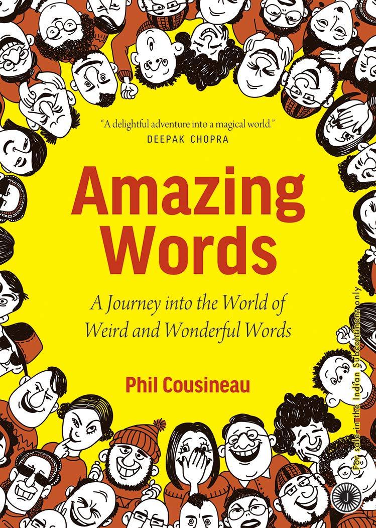 Amazing Words Phil Cousineau 9789388423618 Amazon Com Books