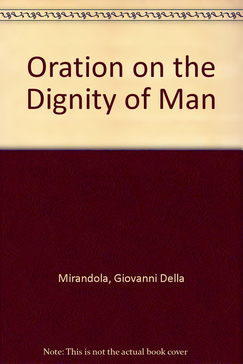 oration on the dignity of man