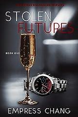 Stolen Futures (The Meikle Billionaire Triplets Book One) Kindle Edition