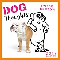 2019 Dog Thoughts — Every Dog Has its Say! Mini Calendar: by Sellers Publishing, 7x7 (CS-0479)