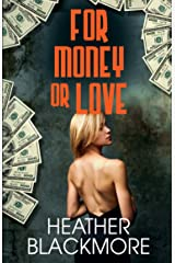 For Money or Love Kindle Edition
