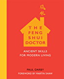 The Feng Shui Doctor: Ancient Skills for Modern Living (English Edition)