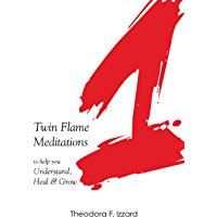 1: Twin Flame Meditations to help you Understand, Heal & Grow (English Edition)