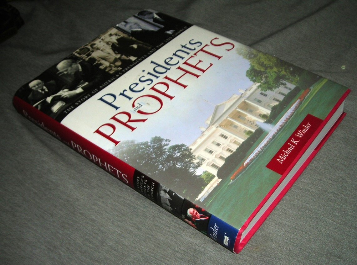 Download Presidents & Prophets. The Story of America's Presidents and the LDS Church PDF