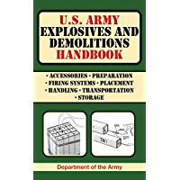 U.S. Army Explosives and Demolitions Handbook (US Army