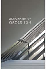Assignment of order TQ-1 (The monsters of Amapa Book 7) Kindle Edition