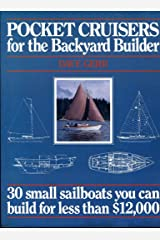 Pocket Cruisers for the Backyard Builder: 30 Small Sailboats You Can Build for Less Than $12,000 Paperback