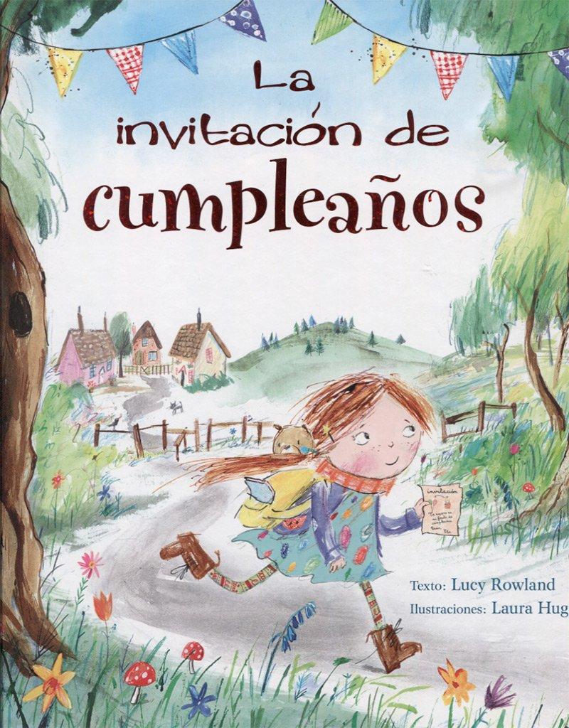 La invitacion de cumpleanos (Spanish Edition): Lucy Rowland ...