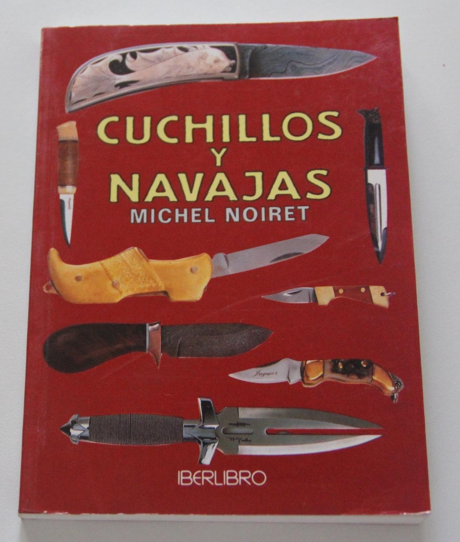 Cuchillos y Navajas: Amazon.es: Michel Noiret: Libros