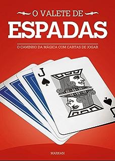 O Valete de Copas: O Caminho Da Mágica Com Cartas De Jogar ...