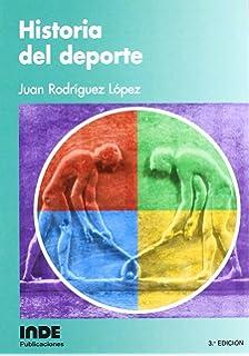 Historia del Deporte (Spanish Edition)