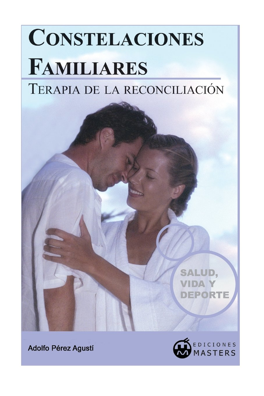 Constelaciones familiares: Terapia de la reconciliación (Spanish Edition) pdf