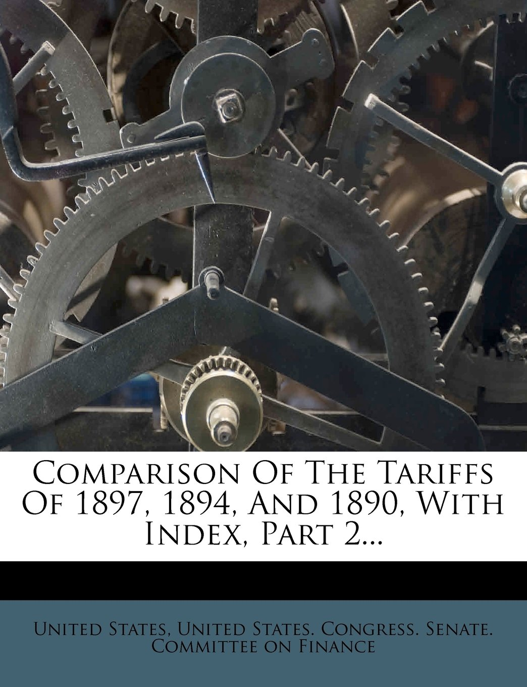 Comparison Of The Tariffs Of 1897, 1894, And 1890, With Index, Part 2... PDF