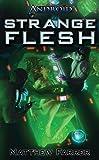 Android: Strange Flesh