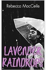 Lavender Raindrops Kindle Edition