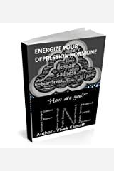 Energize Your Depression Hormone Kindle Edition