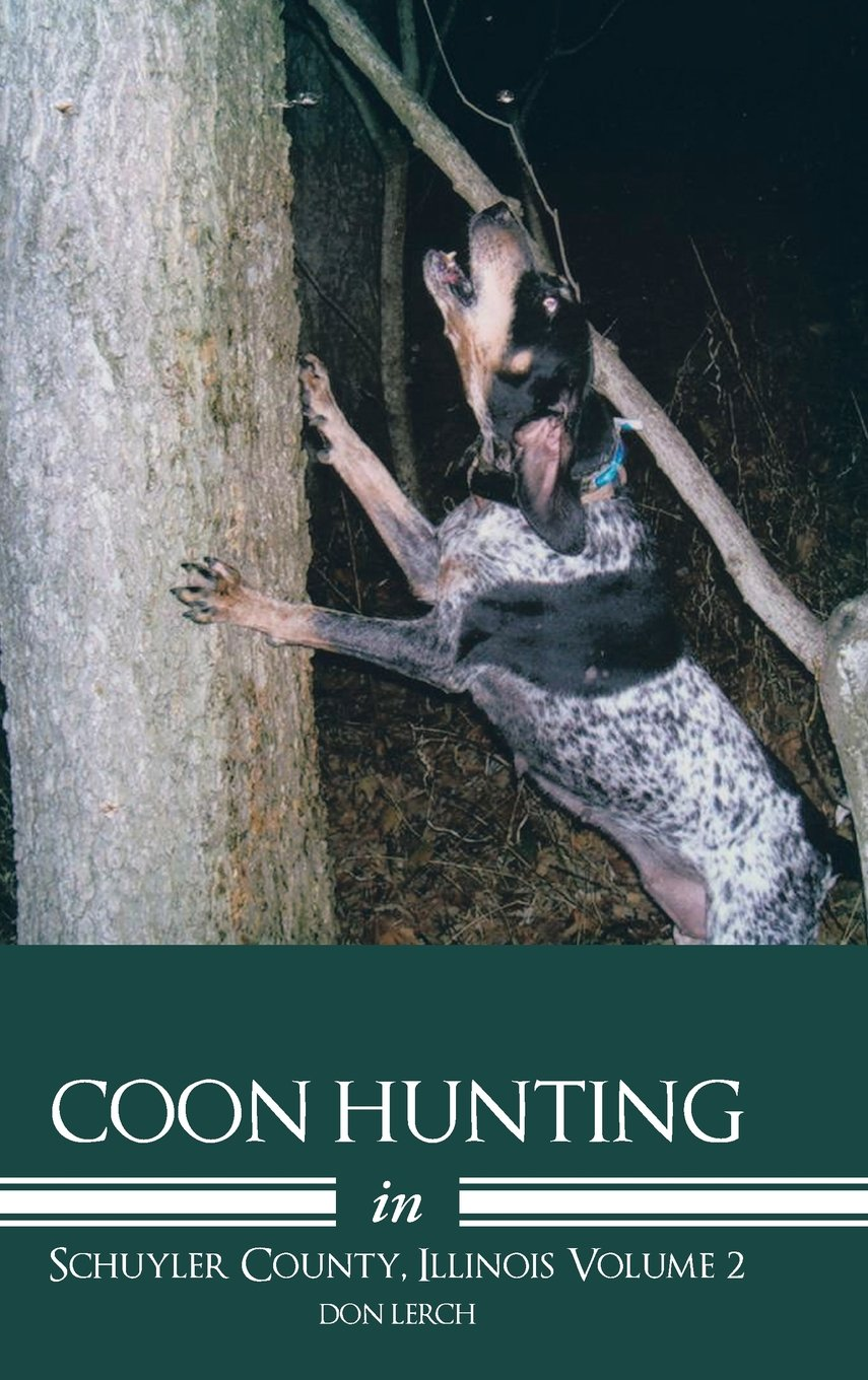 Coon Hunting in Schuyler County, Illinois Volume 2 ebook