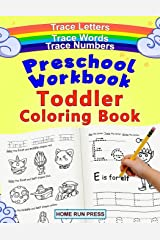 Preschool Workbook Toddler Coloring Book: Pre K Activity Book, Pre Kindergarten Workbook Ages 4 to 5, Coloring Book for Kids Ages 4-8, Math Paperback