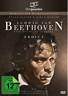 ludwig van beethoven eine deutsche legende eroica filmjuwelen - Beethoven Lebenslauf