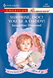 Surprise, Doc! You're a Daddy!