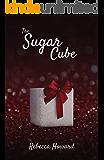 The Sugar Cube (A Warm Touch Book 1)