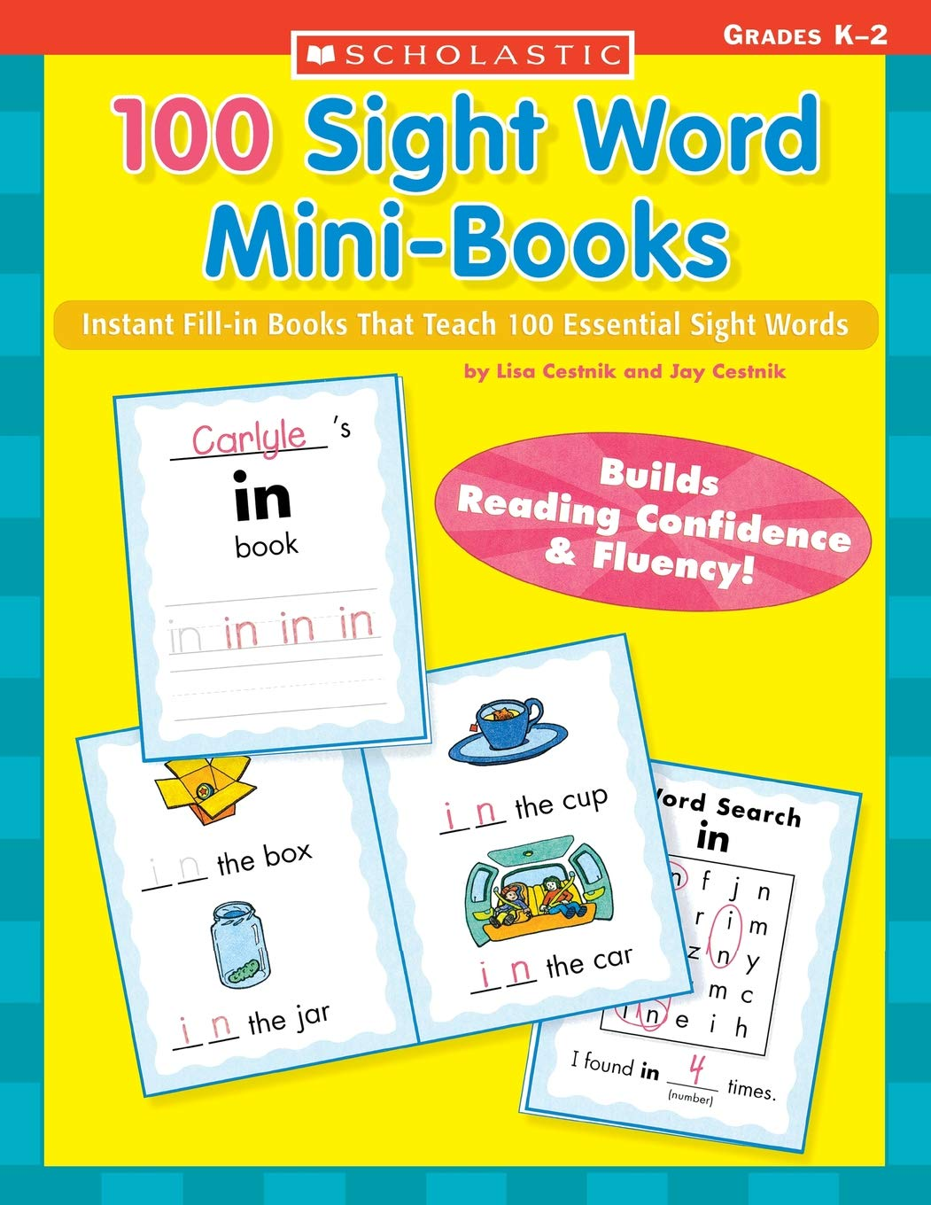 Amazon.com: 100 Sight Word Mini-Books: Instant Fill-in Mini-Books That  Teach 100 Essential Sight Words (Teaching Resources) (0078073387809): Lisa  Cestnik, ...