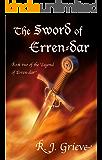 The Sword of Erren-dar (The Legend of Erren-dar Book 2)