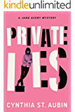Private Lies: A Jane Avery Mystery (Jane Avery Mysteries Book 1)