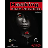 Hacking: Tecnicas Fundamentales / Fundamental Techniques