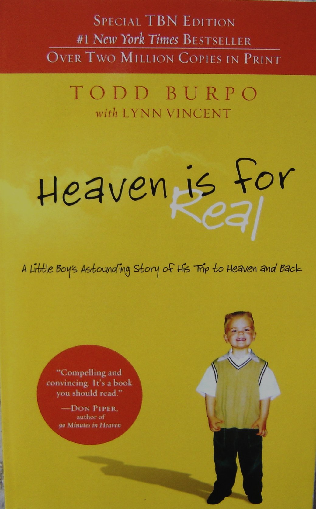Heaven Is for Real (Special TBN Edition) Paperback (A Little Boy's Astounding Story of His Trip to Heaven and Back) PDF