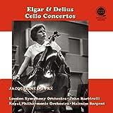 エルガー & ディーリアス : チェロ協奏曲 / ジャクリーヌ・デュ・プレ (Elgar & Delius: Cello Concertos / Jacqueline Du Pre) [CD] [国内プレス] [日本語帯解説付]
