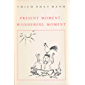Present Moment, Wonderful Moment: Mindfulness Verses for Daily Living (English Edition)