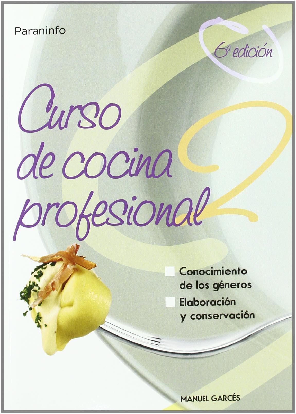 Curso de Cocina Profesional 2 (Spanish Edition) by Paraninfo
