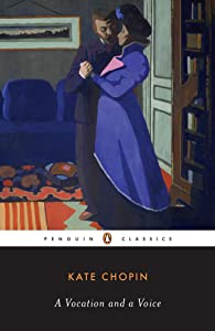 A Vocation and a Voice: Stories (Penguin Classics)