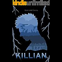 Killian (Trilogia Sobrevivência Livro 2)
